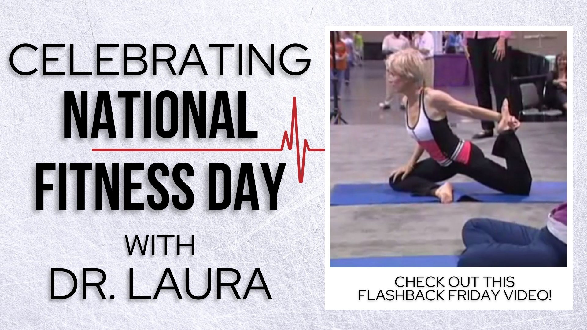 YouTube: Celebrating National Fitness Day