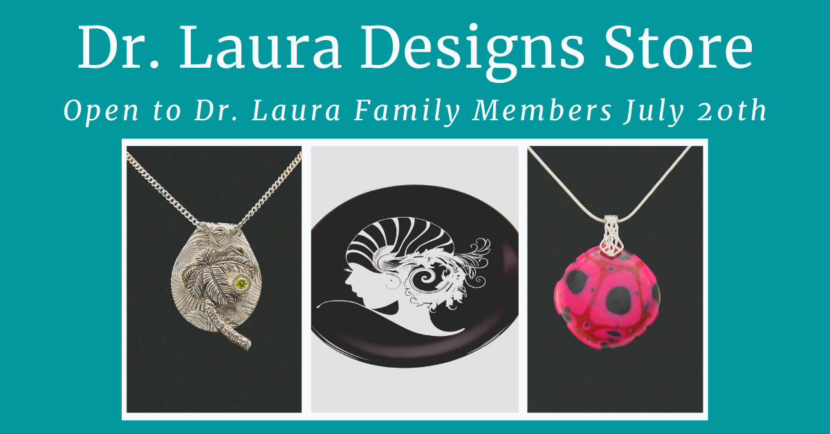 YouTube: Dr. Laura Designs Online Store Reopening Monday, July 20
