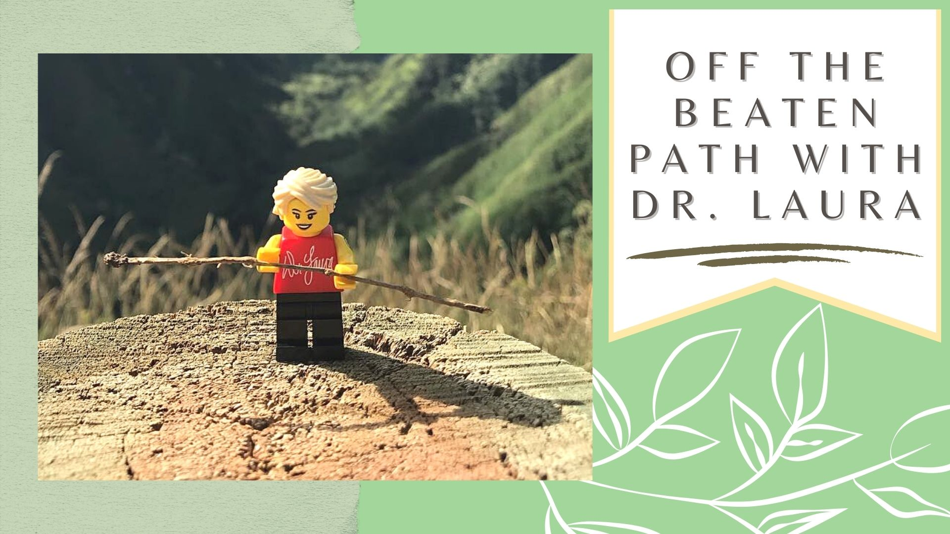 YouTube: Off The Beaten Path with Dr. Laura