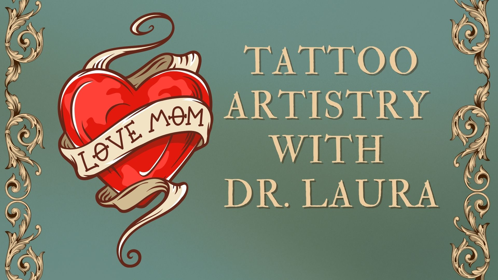 YouTube: Tattoo Artistry with Dr. Laura