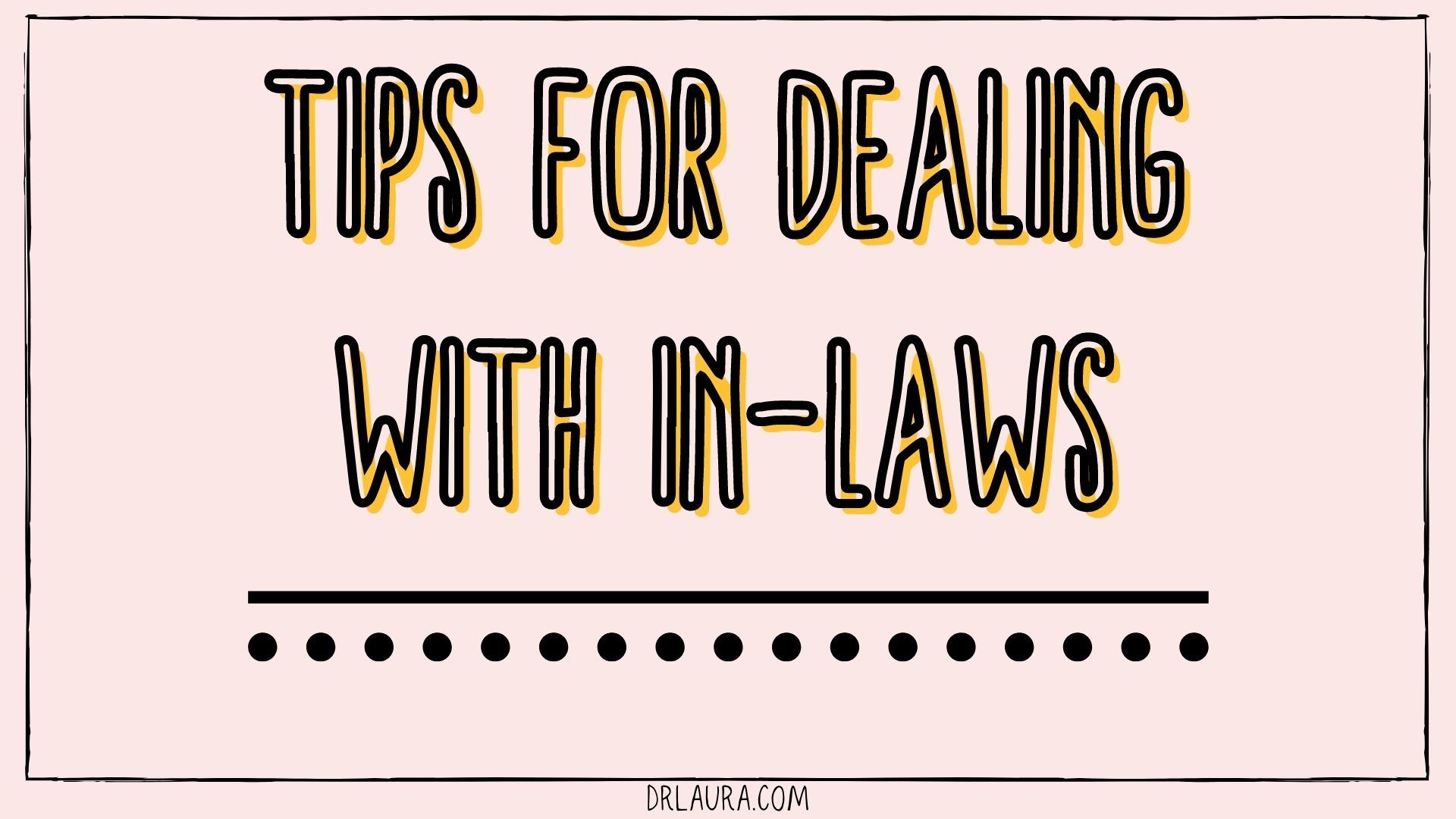 Blog: 6 Tips for Dealing with In-Laws