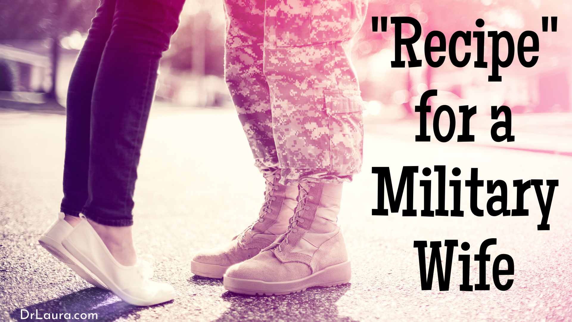 Email of the Day: Recipe for a Military Wife