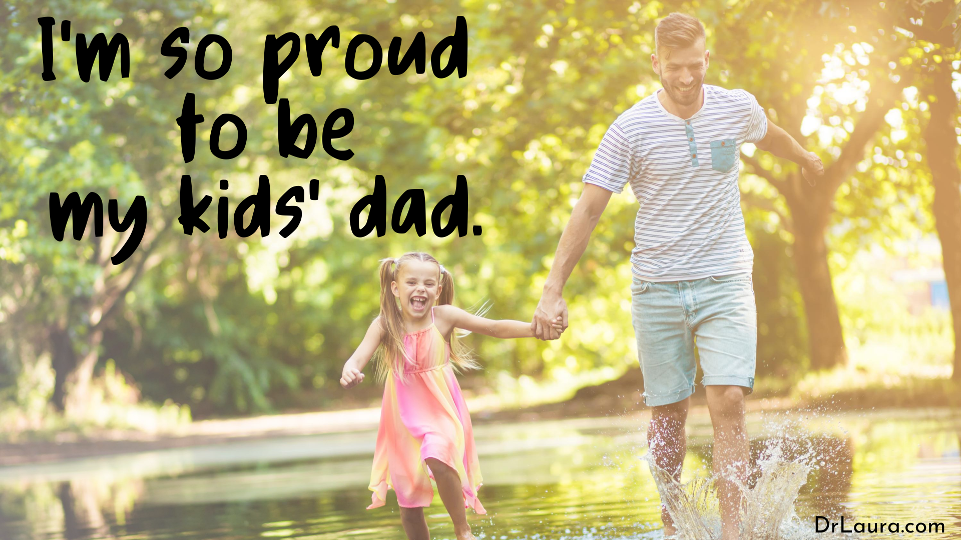 Email of the Day: Proud to Be My Kids' Dad