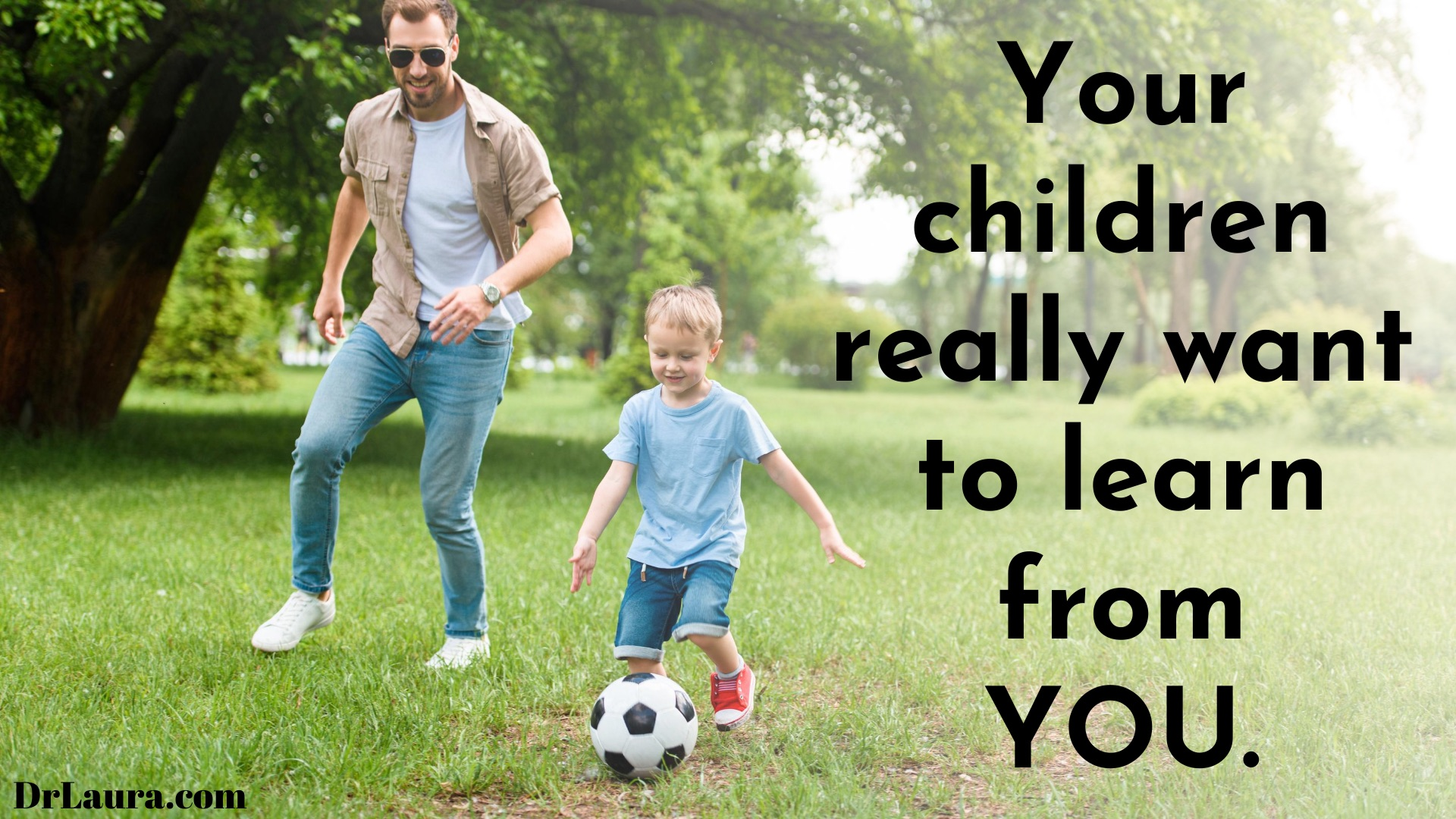 Email of the Day: Quantity Time IS Quality Time With Your Kids