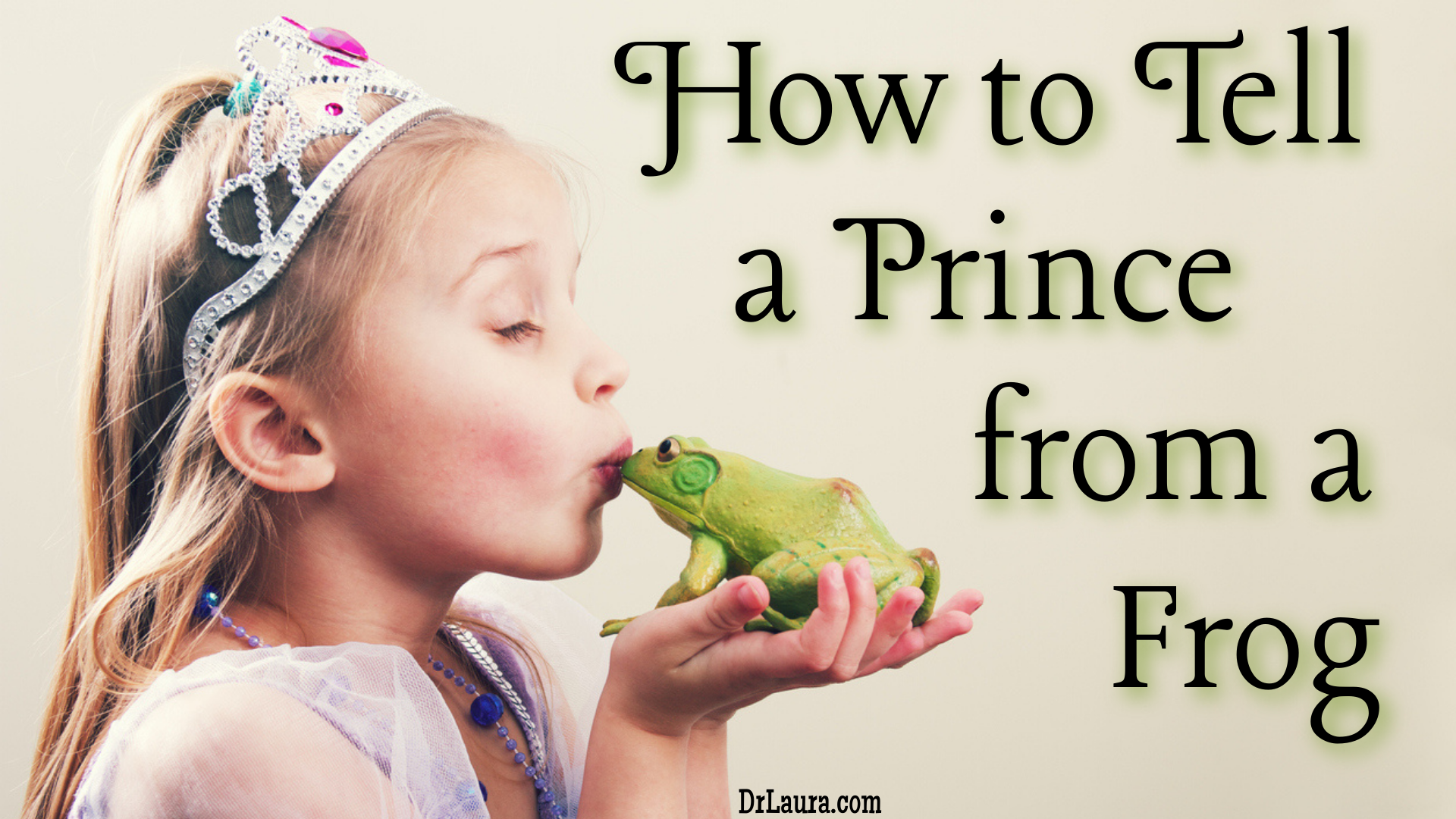 Blog: 10 Ways to Tell a Prince from a Frog
