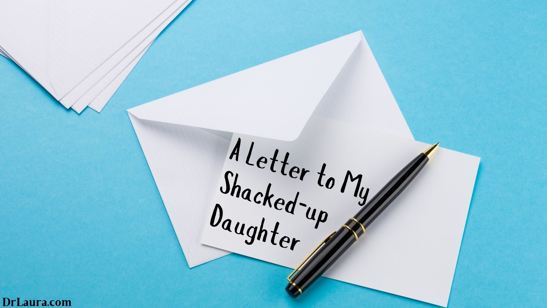 Email of the Day: A Letter to My Shacked-up Daughter