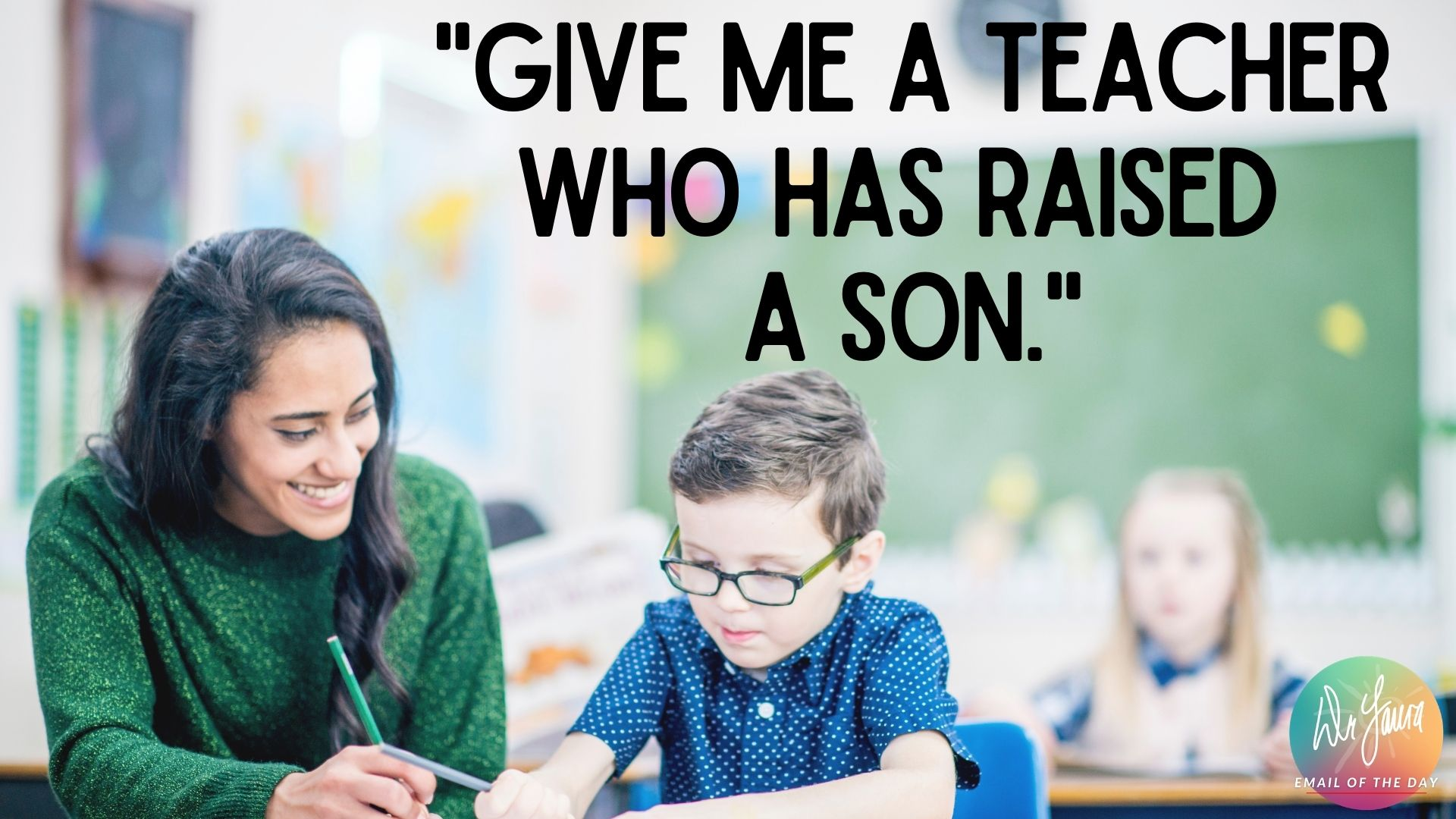 Email of the Day: How We Got Good Teachers for Our Son