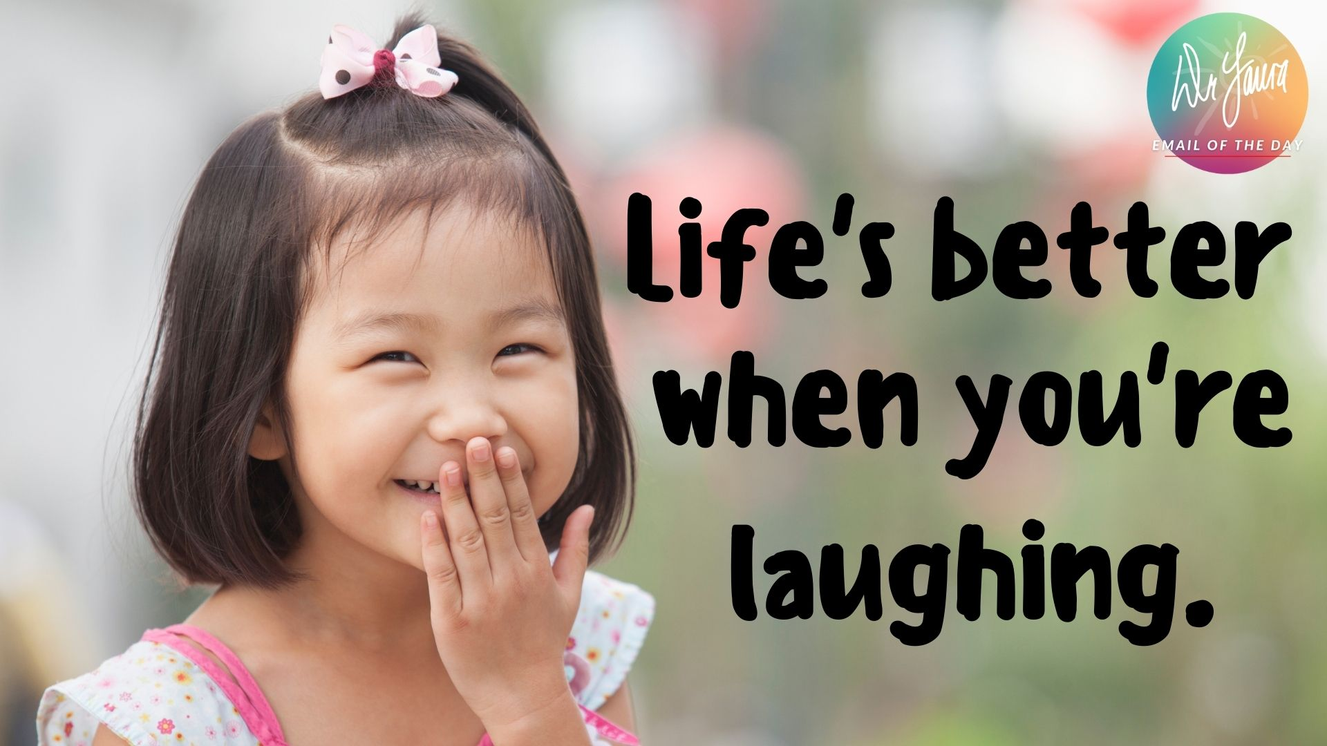 Email of the Day: Laughter Really Is the Best Medicine!
